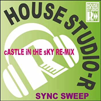 Castle In The Sky (Remixes)