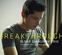 Breakthrough by Eldar Djangirov Trio (2013-05-03)