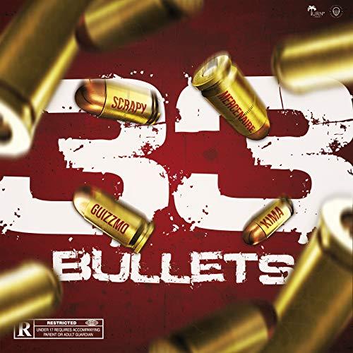 33 Bullets [Explicit]
