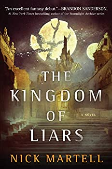 The Kingdom of Liars by Nick Martell science fiction and fantasy book and audiobook reviews