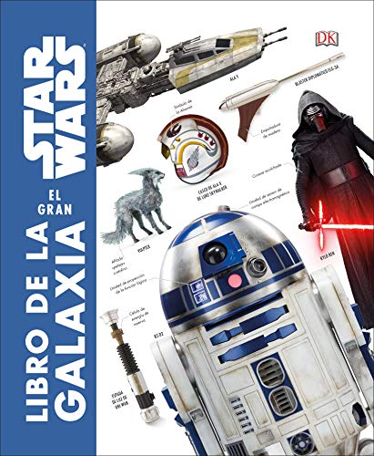 Star Wars. El gran libro de la galaxia: Diccionario visual