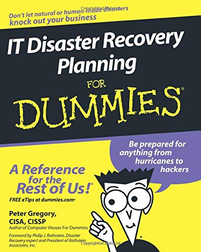 IT Disaster Recovery Planning FD (For Dummies Series)