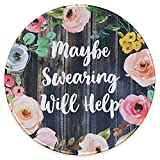 Eleville Mouse Pad Fashion Funny Wording Maybe Swearing Will Help Words of Wisdom Keep Calm Lycra Cloth Top and Non-Slip Base for Office Home Travel emp8