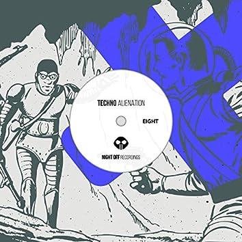 Techno Alienation Eight
