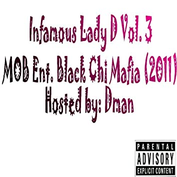 Infamous Lady D, Vol. 3 (Hosted By Dman)