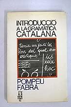 INTRODUCCIO A LA GRAMATICA CATALANA (5ª ED.)