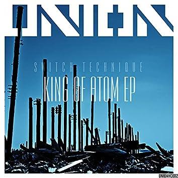 King Of Atom EP - Part 1