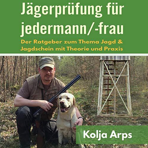 Jägerprüfung für jedermann/-frau Titelbild
