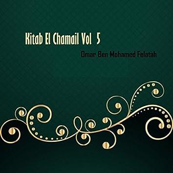 Kitab El Chamail Vol 5 (Hadith)