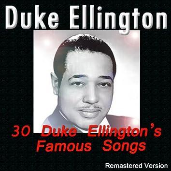 30 Duke Ellington's Famous Songs (Remastered Version)