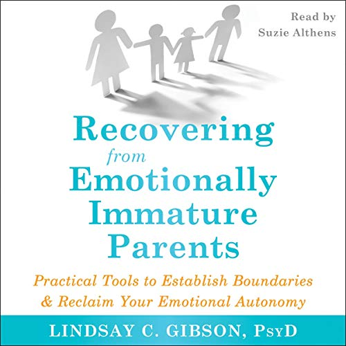 Recovering from Emotionally Immature Parents cover art
