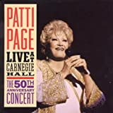 Songtexte von Patti Page - Patti Page Live at Carnegie Hall