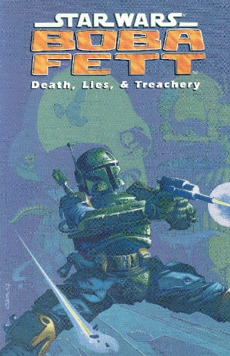 Death, Lies, and Treachery (Star Wars: Boba Fett)