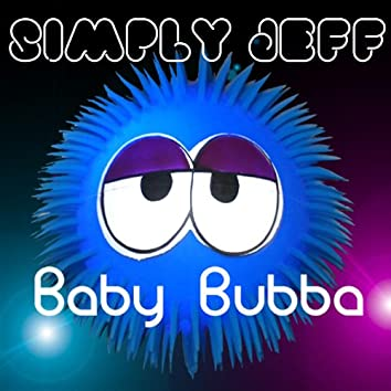 Baby Bubba - EP
