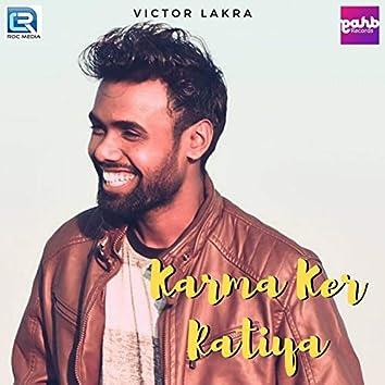Karma Ker Ratiya