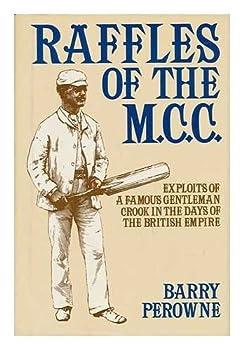 Raffles of the M. C. C 031266222X Book Cover