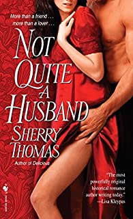 Not Quite a Husband (The Marsdens Book 2)