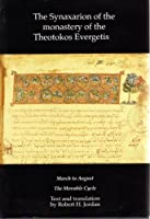 SYNAXARION OF THE MONASTERY OF THE THEOT