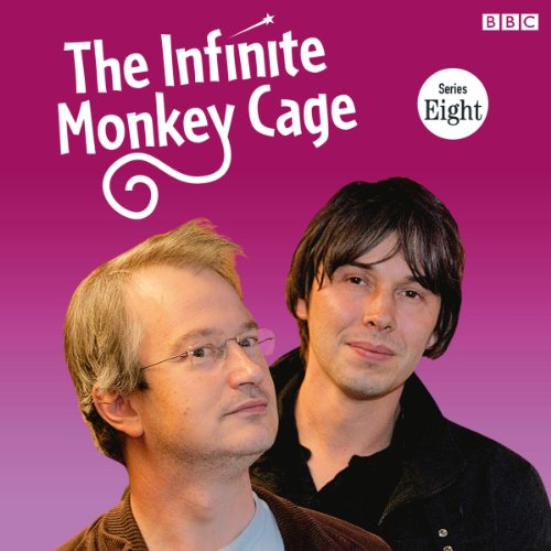 The Infinite Monkey Cage audiobook cover art