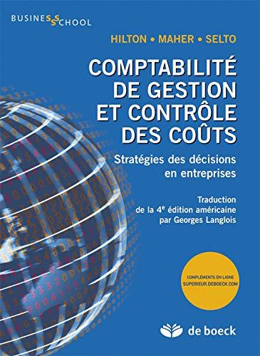 Comptabilité de gestion et contrôle des coûts stratégies des décisions en entreprises PDF Books