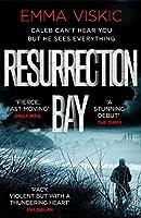 Resurrection Bay (Caleb Zelic)