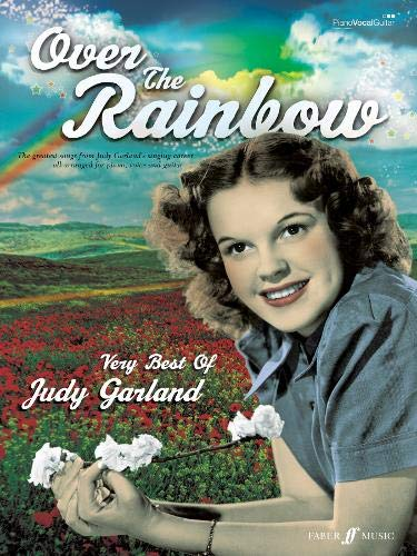Over the Rainbow: The Very Best of Judy Garland: (Piano, Voice, Guitar) (Songbook)