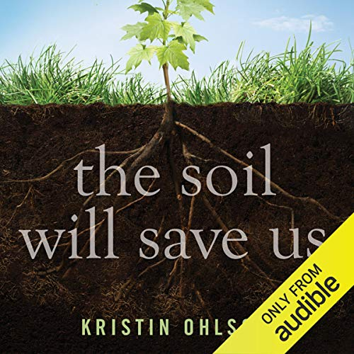 The Soil Will Save Us audiobook cover art