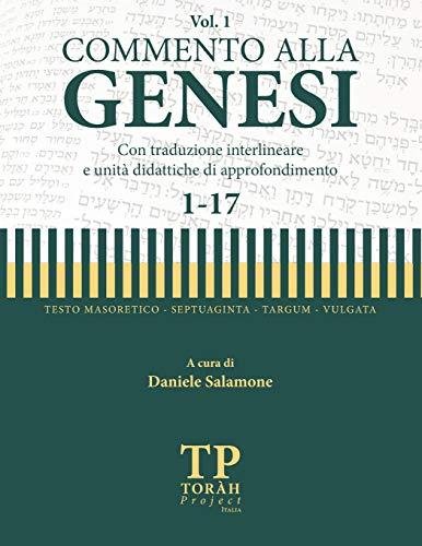 Commento alla Genesi - Vol 1 (1-17): Con traduzione interlineare