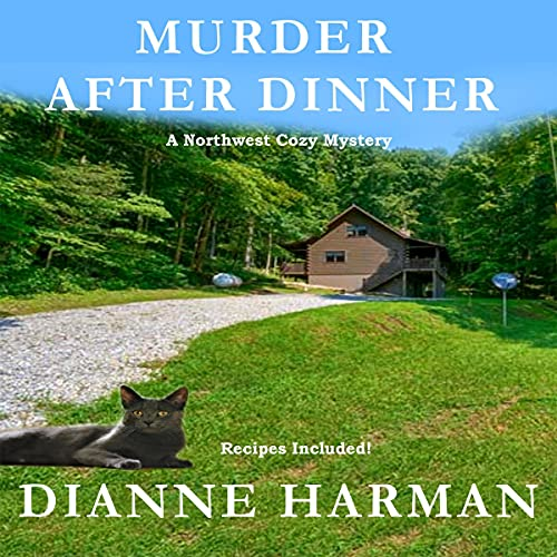 Murder After Dinner Audiobook By Dianne Harman cover art