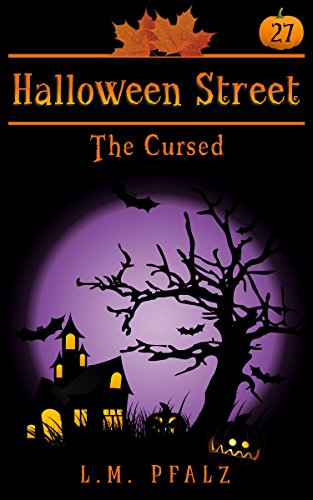 The Cursed: a short story (Halloween Street Book 27) (English Edition)