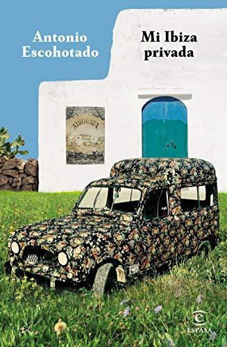 Mi Ibiza privada (F. COLECCION)