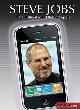 Steve Jobs: The Brilliant Mind Behind Apple (Life Portraits)