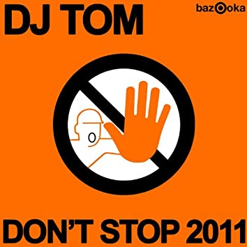 Don't Stop 2011