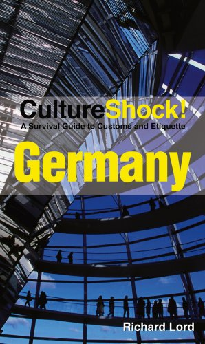 Culture Shock! Germany: A Survival Guide to Customs and Etiquette (Culture Shock! Guides)