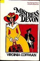 Mistress Devon;: A novel 087795044X Book Cover