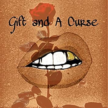 Gift and a Curse