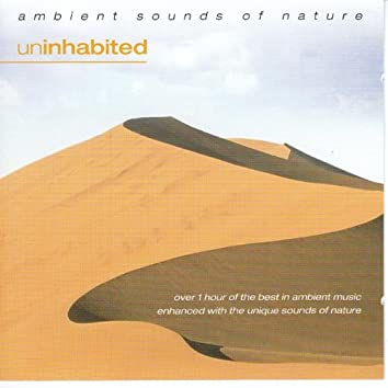 Ambient Sounds Of Nature - Uninhabited