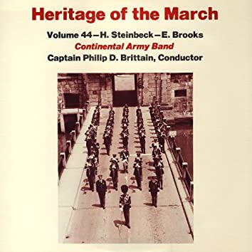 Heritage of the March, Vol. 44 - The Music of Steinbeck and Brooks