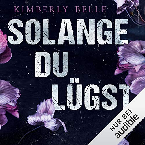 Solange du lügst audiobook cover art
