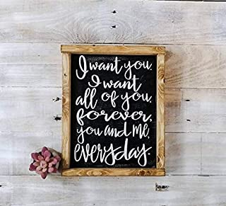 I want you, I want all of you forever, you and me everyday - The Notebook Quote - I want you sign - The Notebook Sign - Love Quote on Wood