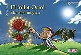 El follet Oriol i la rosa màgica (Llibres infantils i juvenils - Sopa de contes - El follet Oriol)