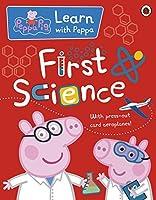 Peppa: First Science (Peppa Pig)