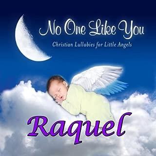 Raquel, I Love You So (Rackel, Racquelle)