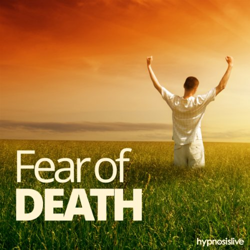 Fear of Death Hypnosis audiobook cover art