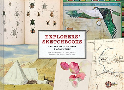 Compare Textbook Prices for Explorers' Sketchbooks: The Art of Discovery & Adventure Artist Sketchbook, Drawing Book for Adults and Kids, Exploration Sketchbook Illustrated Edition ISBN 9781452158273 by Lewis-Jones, Huw,Herbert, Kari