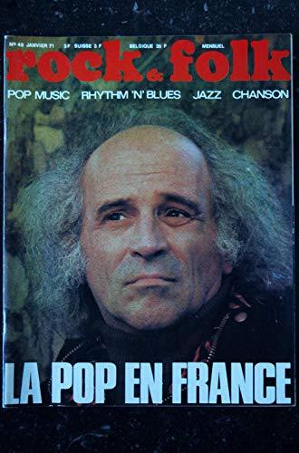 ROCK & FOLK 048 1971 JANVIER COUVERTURE LEO FERRE APHRODITE CHILD\'S BRIGITTE FONTAINE DONOVAN ZAPPA Neil YOUNG