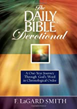 The Daily Bible Devotional: A One-year Journey Through God's Word in Chronological Order