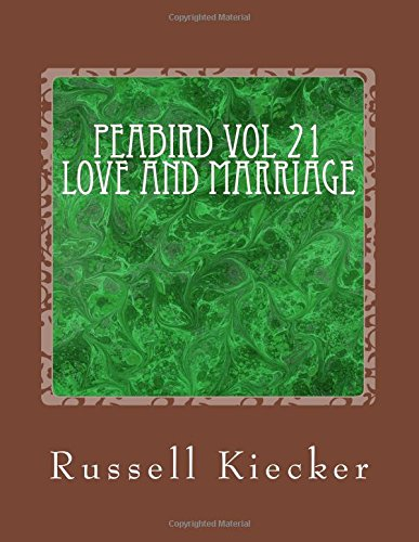 Peabird Vol 21 Love and Marriage