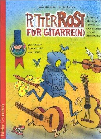 Ritter Rost für Gitarre(n): Auch für Melodie-Instrument und Gitarre und zum Mitsingen von Hilbert, Jörg (2002) Taschenbuch