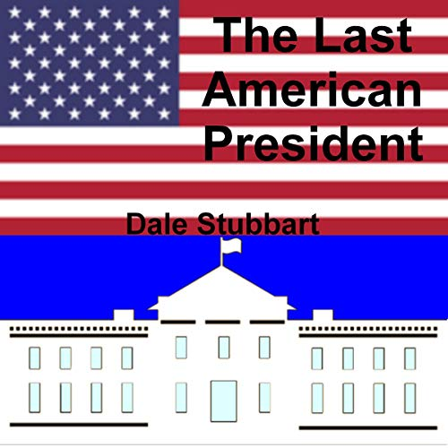 Couverture de The Last American President